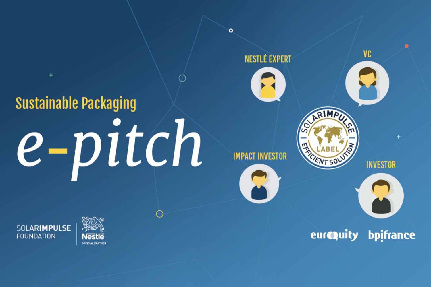 """E-Pitch """"Packaging and New Materials"""" in partnership with Nestlé"""