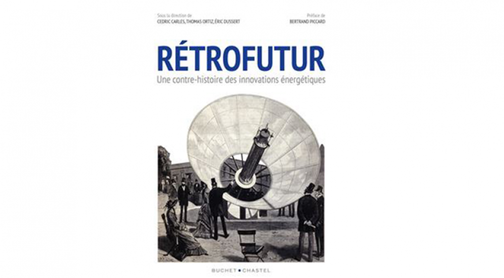 Offer RETROFUTUR a counter-history of energy innovations